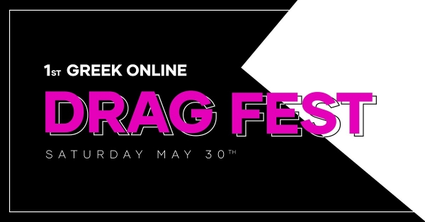 Greek Online Drag Fest: το 1o Ελληνικό Οnline Φεστιβάλ Drag    Σάββατο 30 Μαΐου, 20:30   gumroad.com/greekdragfest   #supportDragArtists